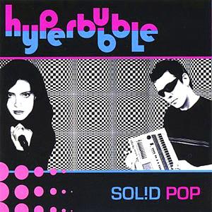 HYPERBUBBLE SOLID POP CD