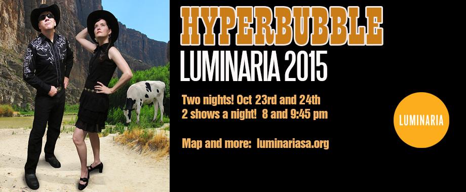 HYPERUBBLE live at LUMINARIA 2015!